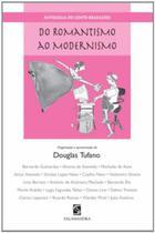 Do romantismo ao modernismo - Ed Salamandra(1757/3321/1685)