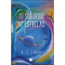 Do subúrbio às estrelas - Scortecci Editora -