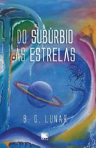 Do subúrbio às estrelas - Scortecci Editora
