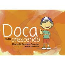 Doca está crescendo - Scortecci Editora -