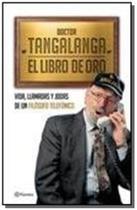 Doctor tangalanga: el libro de oro - Planeta