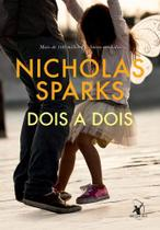 Dois a dois - Nicholas Sparks - Arqueiro