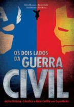 Dois Lados Da Guerra Civil, Os - Criativo - Tulio De Camargo Alves - Me