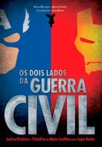 Dois lados da guerra civil, os - Editora criativo