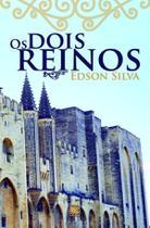 Dois reinos, os - Scortecci Editora