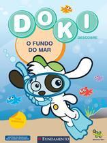 Doki - O Fundo do Mar - Fundamento