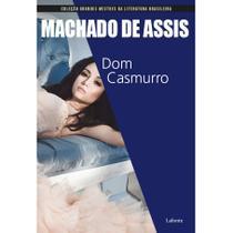 Dom Casmurro - Coleção Grandes Mestres da Literatura Brasileira - Lafonte