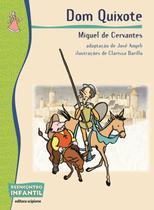 Dom Quixote - 2ª Ed. - 2011 - Col. Reencontro Infantil - Scipione -