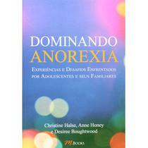 Dominando anorexia - Livro bom e barato