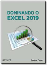 Dominando o excel 2019 - novatec -