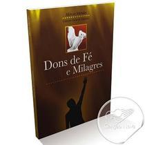 DONS DE FE e MILAGRES - MARCIO MENDES - Canção nova