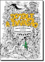 Doodle a Invasão: Livro de Colorir do Zifflin - Antiestresse - Pandorga