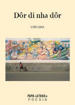 Dôr Di Nha Dôr - Papa-letras -