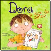 Dora - A Raça do Amor - Intelitera editora