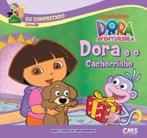 Dora e o cachorrinho -  livro 3d - Cms ltda