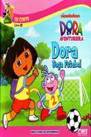 Dora Joga Futebol - Cms Editora Ltda