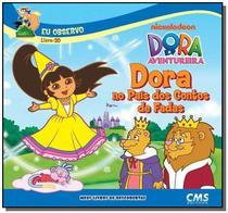 Dora no pais dos contos de fadas - Cms -