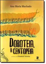 Dorotéia a Centopéia - Col. Batutinha - Salamandra - Moderna