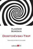 Dostoiévski-Trip - Editora 34 -