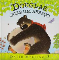 Douglas quer um abraco - Salamandra Literatura (Moderna)