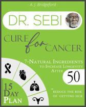 Dr. Sebi Cure for Cancer - Sir Nick International Ltd -