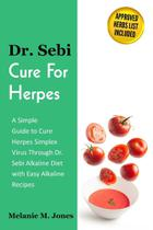 Dr. Sebi Cure For Herpes - Icon Vibes Ltd