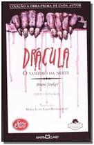 Drácula: O Vampiro da Noite - Coleção a Obra Prima de Cada Autor - Série Ouro 17 - Martin Claret -