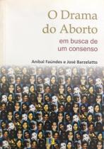 Drama do Aborto, O: Em Busca de um Consenso - Komedi -