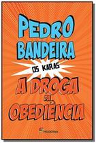 Droga da obediencia, a - colecao os karas - Moderna - paradidaticos