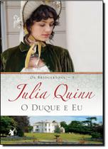 Duque e Eu, O - Vol.1 - Série Os Bridgertons - Arqueiro