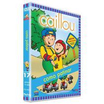 DVD - Caillou - Como Patinar Vol. 17 - Playarte