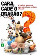 Dvd: Cara, Cadê O Dragão - Flashstar