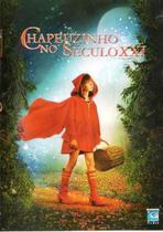 DVD Chapeuzinho No Século XXI - Amz