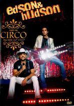 DVD Edson & Hudson - Faço Um Circo Pra Você - Radar