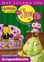 Dvd hermie  amigos - o show da flo - Armazem