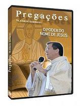 Dvd o poder do nome de jesus - padre alberto gambarini - Armazem