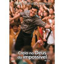 DVD Padre Reginaldo Manzotti - Creio no Deus do Impossível - Ao Vivo - Armazem