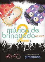 Dvd Pato fu - Música de Brinquedo 2 ao Vivo - Deck Producoes