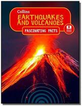 Earthquakes and volcanoes - collins fascinating fa -