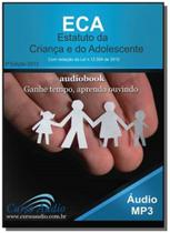Eca: estatuto da crianca e do adolescente, com red - Audio editora