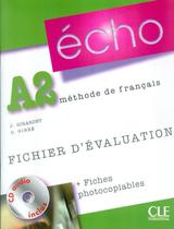 ECHO A2 - FICHIER DEVALUATION + CD AUDIO - 1ª ED - Cle International - Paris