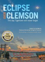Eclipse over Clemson - Clemson University Press -