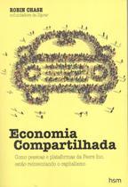 Economia compartilhada - Hsm editora  alta books