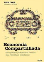 Economia compartilhada - Hsm -