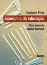 Economia da educacao - para alem do capital humano - Cortez -
