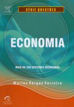 ECONOMIA - MAIS DE 240 QUESTOES RESOLVIDAS - 2ª EDICAO - Campus tecnico (elsevier) -