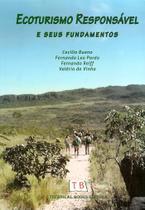 Ecoturismo Responsavel E Seus Fundamentos / Bueno - Technical books