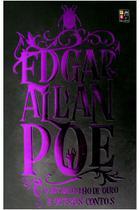 Edgar allan poe - o escaravelho de ouro e outros - PÉ DA LETRA