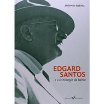 Edgard Santos e a reinvenção da Bahia - Versal -