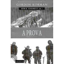Edição antiga - A Prova - Série Everest - Vol.1 - Arx -